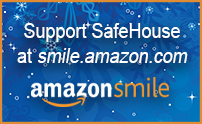 Support SafeHouse Center at smile.amazon.com