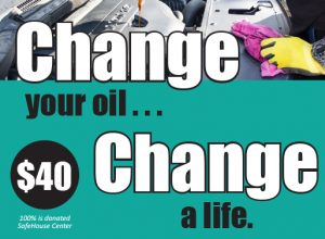 Change your oil, change a life.