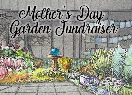 SafeHouse Center Mother's Day Garden Fundraiser