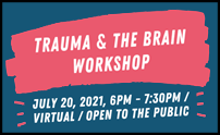 Trauma and the Brain Workshop - Repeat Session