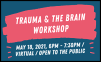 Trauma and the Brain Workshop